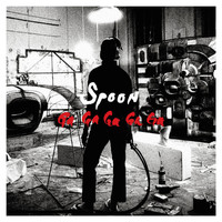 Spoon - Ga Ga Ga Ga Ga (Bonus Track Version)