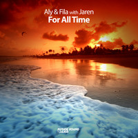 Aly & Fila with Jaren - For All Time