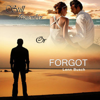 Lenn Busch - Still remember of forgot