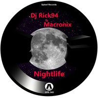 DJ Rick94 & Macronix - Nightlife