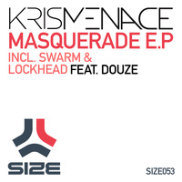 Kris Menace - Masquerade