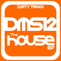 Dms12 - The House Ep