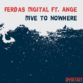 Ferdas Digital - Dive to Nowhere (feat. Ange)