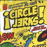 Circle Jerks - Live at the House of Blues (Explicit)