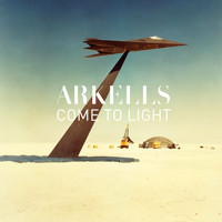Arkells - Come to Light