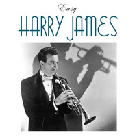 Harry James - Easy