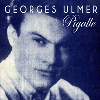 Georges Ulmer - Pigalle