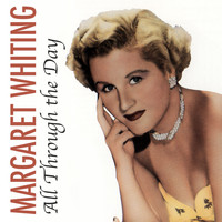 Margaret Whiting - All Through the Day
