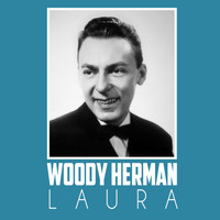 Woody Herman - Laura