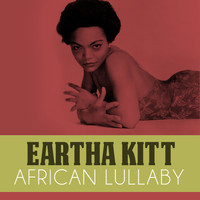 Eartha Kitt - African Lullaby