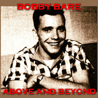 Bobby Bare - Above and Beyond