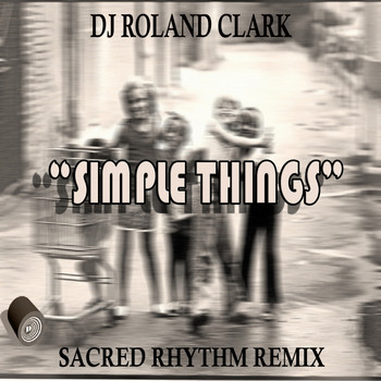 DJ Roland Clark - Simple Things