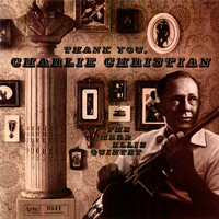 Herb Ellis - Thank You, Charlie Christian