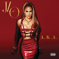 Jennifer Lopez - A.K.A. (Explicit)