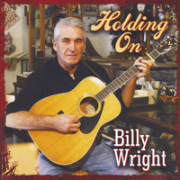 Billy Wright - Holding On