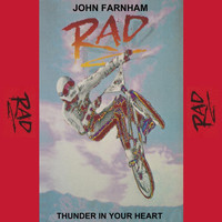 "John Farnham - Thunder in Your Heart (from the Movie ""Rad"")"