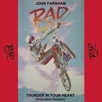 "John Farnham - Thunder in Your Heart (From the Movie ""Rad"") [Extended Version]"