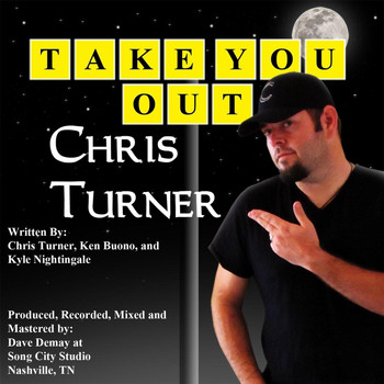Chris Turner - Take You Out
