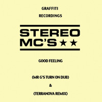 Stereo MC's - Good Feeling (Remixes)