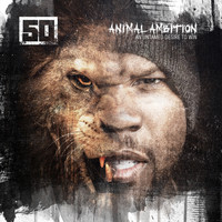 50 Cent - Animal Ambition: An Untamed Desire To Win (Deluxe)