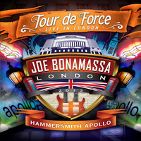 Joe Bonamassa - Tour De Force: Live In London - Hammersmith Apollo