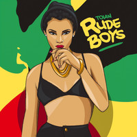 Toian - Rude Boys - Single