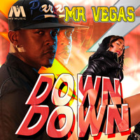 Mr Vegas - Down Down - Single