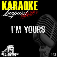 Leopard Powered - I'm Yours (Karaoke Version)