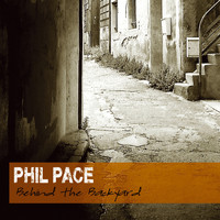 Phil Pace - Behind The Backyard