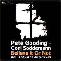 Pete Gooding - Believe It or Not