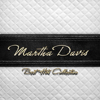 Martha Davis - Best Hits Collection of Martha Davis