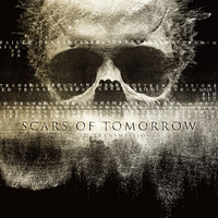 Scars Of Tomorrow - Failed Transmissions