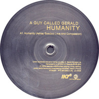 A Guy Called Gerald - Humanity - A. Beedle Remixes