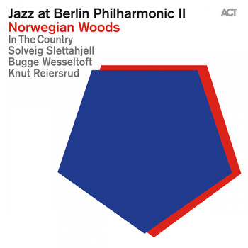 Various Artists - Jazz at Berlin Philharmonic II: Norwegian Woods