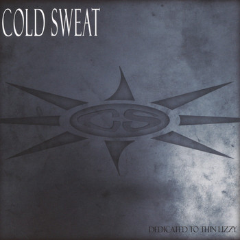 Cold Sweat - Dedicated to Thin Lizzy