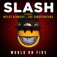 Slash - World On Fire (Explicit)