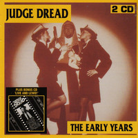 Judge Dread - The Early Years / Live and Lewd!