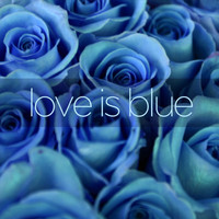 Luis Salinas - Love Is Blue - A Collection of Easy Listening World and Latin Music with Luis Salinas and Paul Mauriat