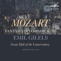 Emil Gilels - Mozart: Fantasia in D Minor, K. 397/385g (Live)