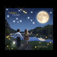Muriel Anderson - Nightlight Daylight: Nightlight, Vol. 1
