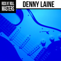 Denny Laine - Rock n' Roll Masters: Denny Laine