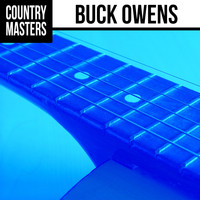 Buck Owens - Country Masters: Buck Owens