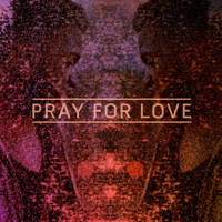 Kwabs - Pray For Love (Remixes)