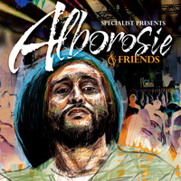 Alborosie - Specialist Presents Alborosie & Friends