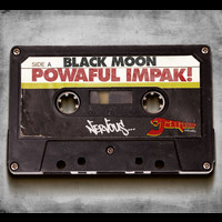 Black Moon - Powaful Impak!