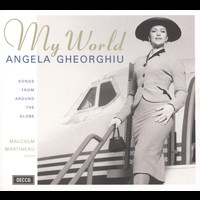 Angela Gheorghiu - My World - Songs from around the Globe