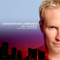 Christopher Lawrence - Un-Hooked (Remastered)