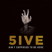5ive - Ain't Supposed to Be Here