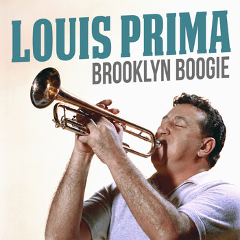 Louis Prima - Brooklyn Boogie