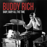 Buddy Rich - Baby All the Time